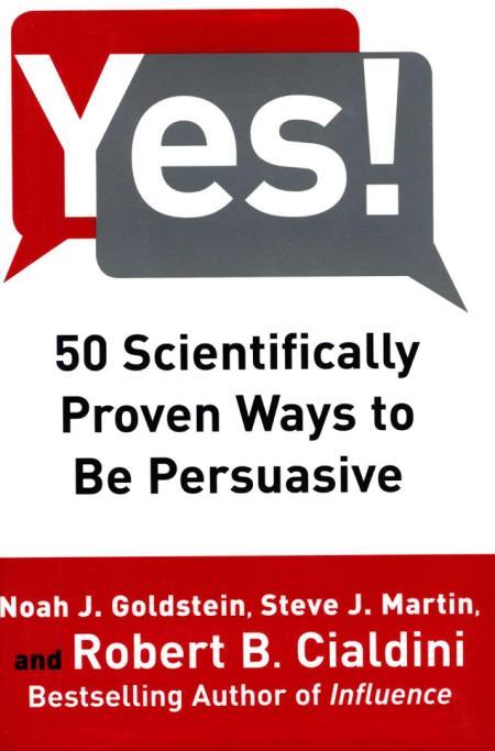 Cialdini 50 scientifically persuasive
