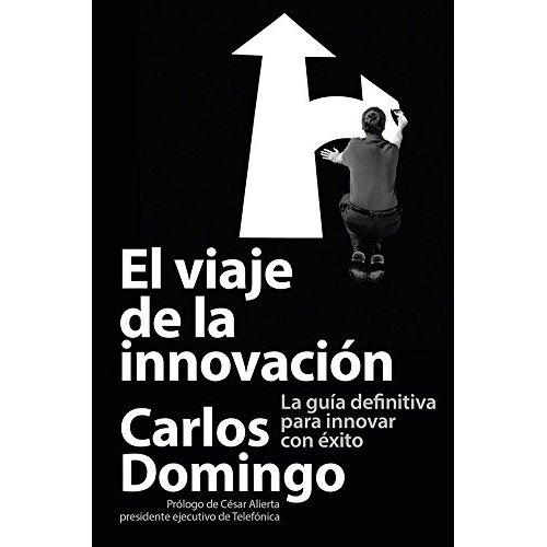 Carlos Domingo Viaje Innovación